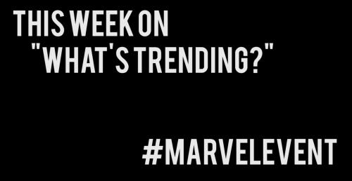 What's Trending?: #MarvelEvents