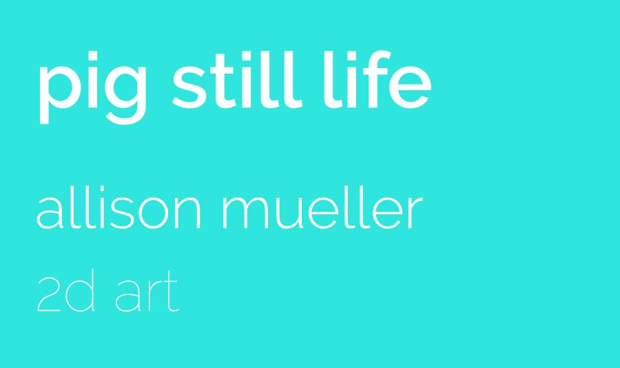 Pig+Still+Life