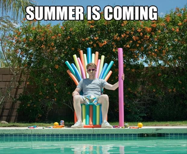 http://www.dumpaday.com/wp-content/uploads/2013/05/summer-is-coming-funny-pictures.jpg