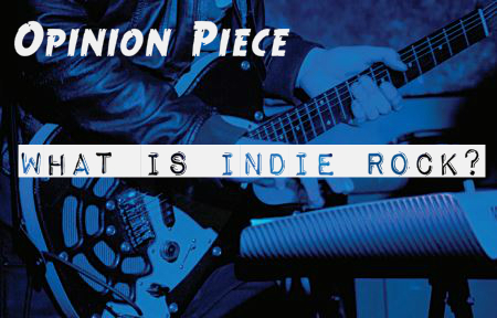What is Indie Rock?