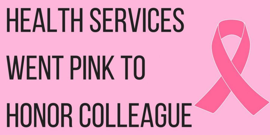 Health Services went pink to honor nursing assistant