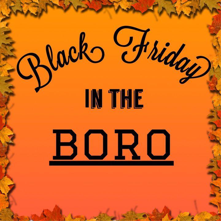 Black Friday in the Boro