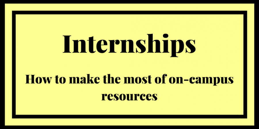 How to take advantage of internship resources on campus