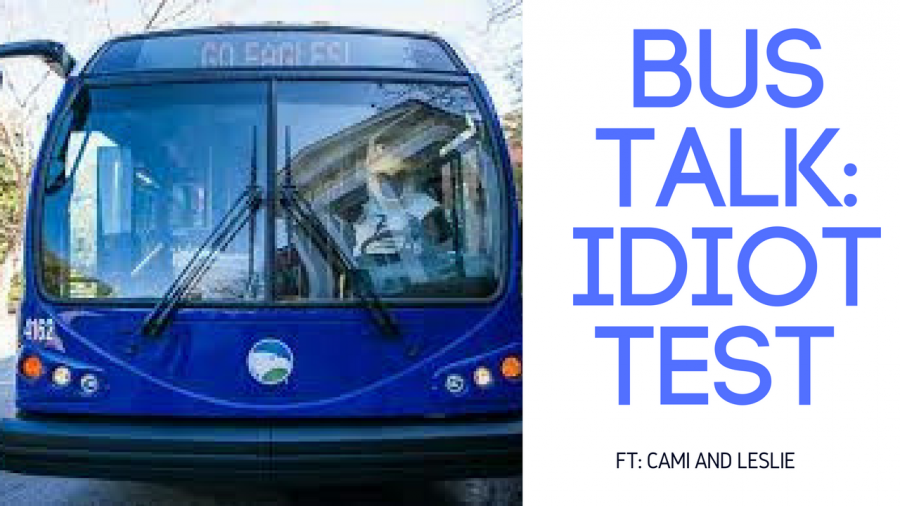 Bus+Talk%3A+The+Idiot+Test