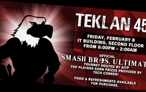 TekLAN is Friday in the IT Building from 6 p.m. to 2 a.m. There will be a Smash Bros. Ultimate Tournament with prizes for winners.