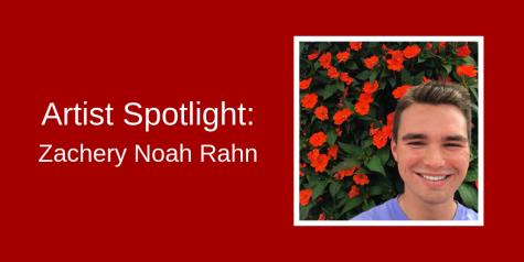 Artist Spotlight: Zachery Noah Rahn