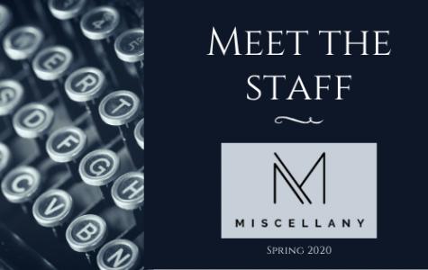 Meet the Staff: Spring 2020
