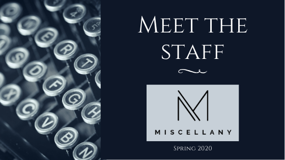 Meet the Staff: Spring 2020