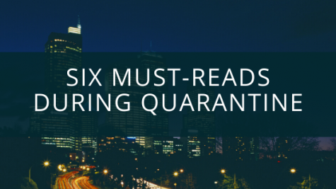 Six Must-Reads During Quarantine