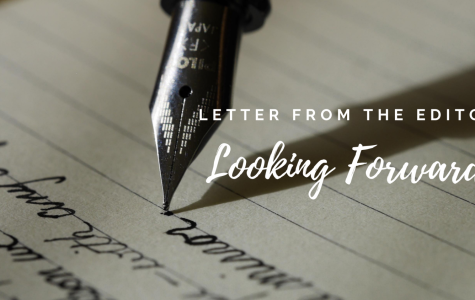 Letter from the Editor: Looking Forward