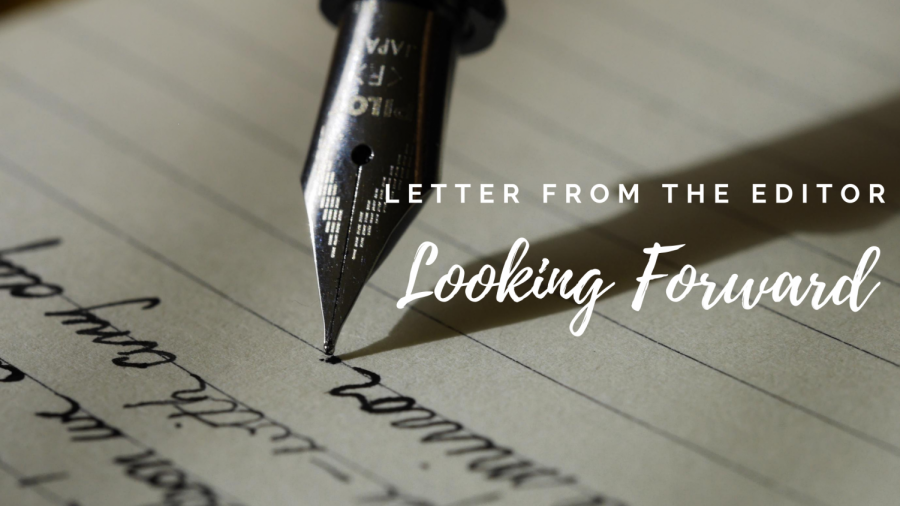 Letter+from+the+Editor%3A+Looking+Forward