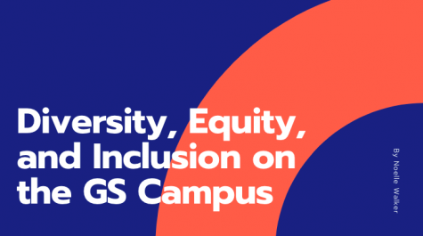Diversity, Equity, and Inclusion on the GS Campus