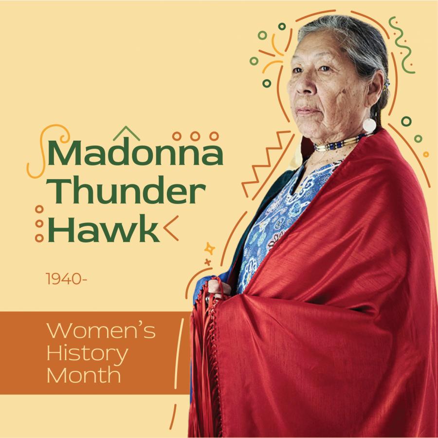 Women's History Month: Madonna Thunder Hawk