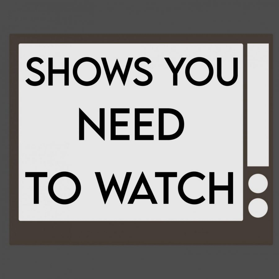 Shows+You+Need+to+Watch