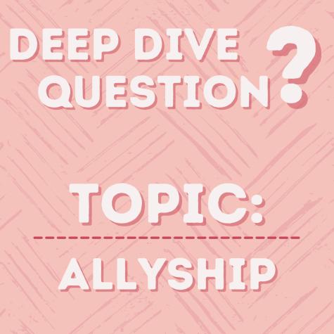 Deep Dive Question | Allyship