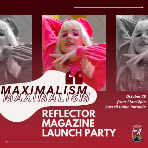Maximalism: Reflector Fall 2021